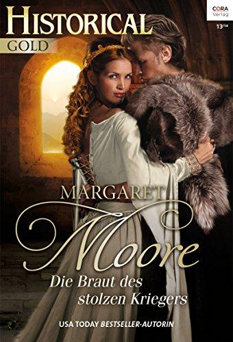 Buchseite und Rezensionen zu 'Die Braut des stolzen Kriegers (Historical Gold 282)' von Margaret Moore