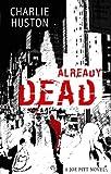 Already Dead: A Joe Pitt Novel, book 1