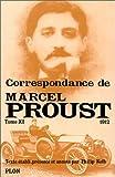 Correspondance de Marcel Proust, tome 11 - 1912 - Plon - 01/12/1983
