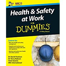 Health & Safety at Work for Dummies (For Dummies (Business & Personal Finance))