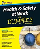 Health and Safety at Work For Dummies, UK Edition (For Dummies (Business & Personal Finance))