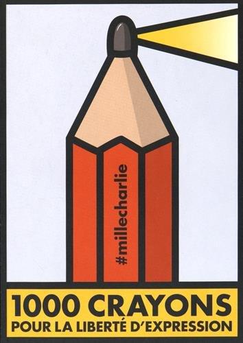 1000 crayons pour la liberté d'expression : exposition, Marseille, Friche la Belle de mai, 29 janvier-15 mars 2015
