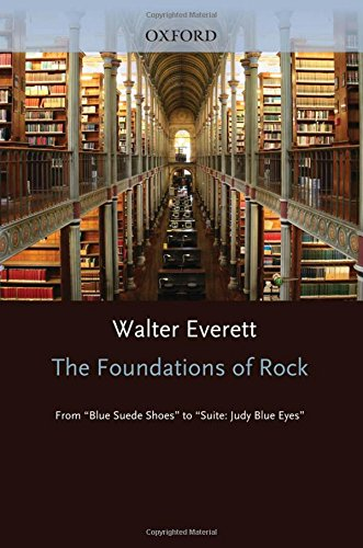 "The Foundations of Rock: From ""Blue Suede Shoes"" to ""Suite: Judy Blue Eyes"""