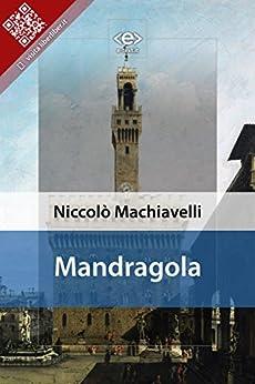 Mandragola di [Machiavelli, Niccolò]