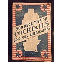 900 recettes de cocktails et boissons américaines