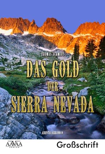 Buch: Das Gold der Sierra Nevada von Thomas Schmidt