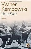 Heile Welt: Roman