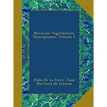 Novorum Vegetabilium Descriptiones, Volume 2