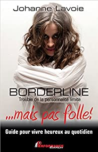 Borderline par Johanne Lavoie