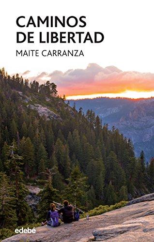 Caminos de libertad (Periscopio) por Maite Carranza i Gil Dolz del Castellar