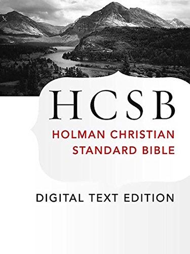 free kindle book The Holy Bible: HCSB Digital Text Edition: Holman Christian Standard Bible Optimized for Digital Readers