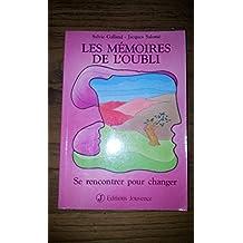 Les mémoires de l'oubli