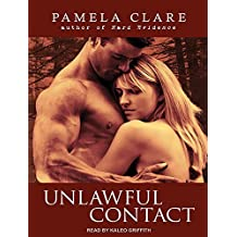 Unlawful Contact (I-Team Novels) by Pamela Clare (2012-12-03)
