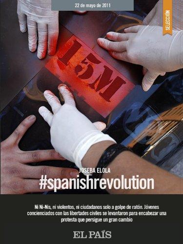 #Spanishrevolution por JOSEBA ELOLA