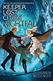 Nightfall (Keeper of the Lost Cities Book 6)