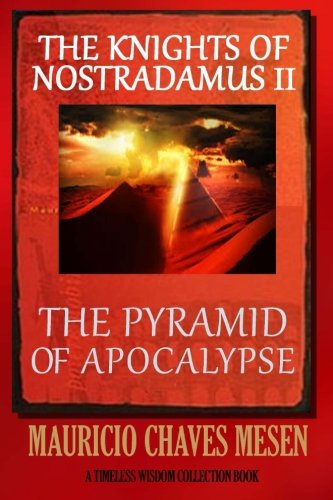 The Knights of Nostradamus II: The Pyramid of Apocalypse