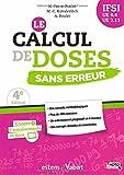 Le calcul de doses sans erreur - Pour une pratique aisée et sûre - UE 4.4 et 2.11 - Semestre 1 et 5