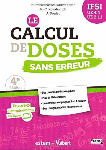 Le calcul de doses sans erreur - Pour une pratique aise et sre - UE 4.4 et 2.11 - Semestre 1 et 5