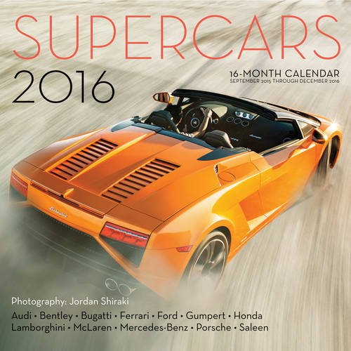Supercars 2016: 16-Month Calendar September 2015 through December 2016