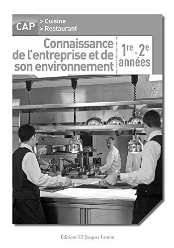 Connaissance de l'entreprise et de son environnement Cap pochette professeur par Lt Jacques Lanore