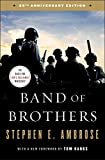 Band of Brothers: E Company, 506th Regiment, 101st Airborne from Normandy to Hitlers Eagles Nest (English Edition)
