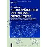 """""""Europäische"""" Religionsgeschichte: Religiöse Zugehörigkeit durch Entscheidung - Konsequenzen im interkulturellen Vergleich"""