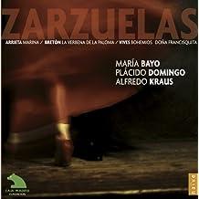 Zarzuelas ( la Verbena de la Paloma, Bohemios, Dona Francisquita)