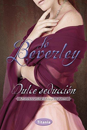 Dulce seducción (Titania época) por Jo Beverley
