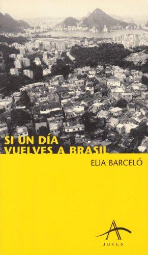 Si Un Dia Vuelves a Brasil