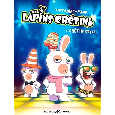The lapins crétins, tome 7 : Crétin style