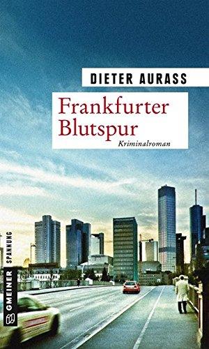 Aurass, Dieter: Frankfurter Blutspur