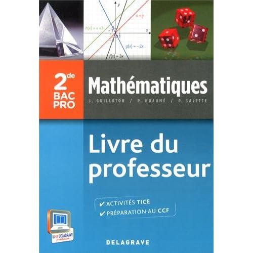 Mathématiques 2e Bac Pro : Livre du professeur
