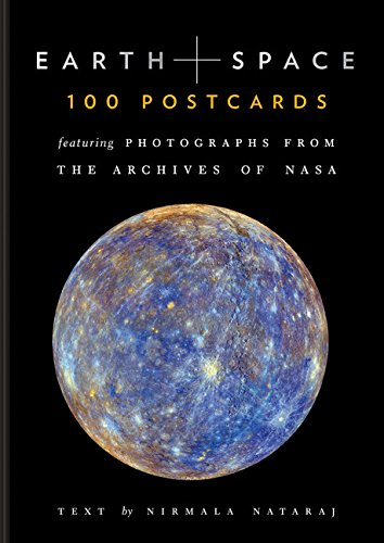 Earth and Space: Featuring Photographs from the Archives of NASA (Postcards) por Nirmala Nataraj