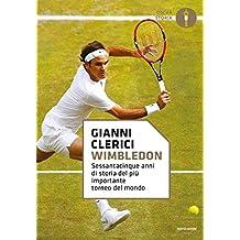 Wimbledon. Sessantacinque anni di storia del più importante torneo del mondo (Oscar storia)