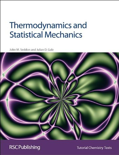 Thermodynamics and Statistical Mechanics: Rsc (Tutorial Chemistry Texts)