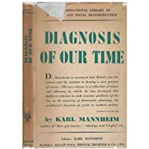 Diagnosis of Our Time: Wartime Essays of a Sociologist (International Library of Society)