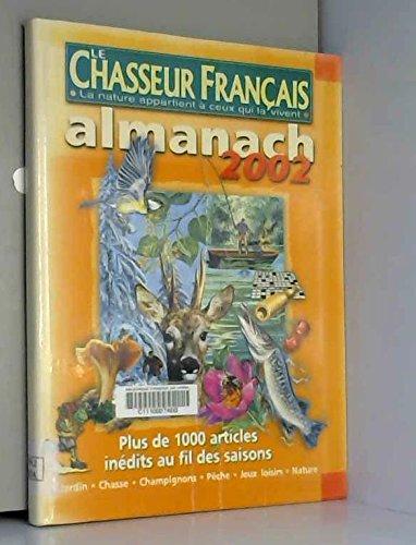 Le Chasseur Français. Almanach 2002