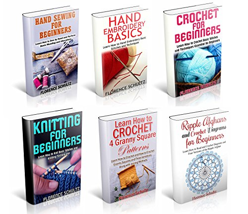 Crochet, Knitting, and Sewing: The Ultimate Box Set on the Needle Arts and Fiber Arts: Learn Sewing, Embroidery, Crochet, Knitting, Granny Squares and Afghans (English Edition)