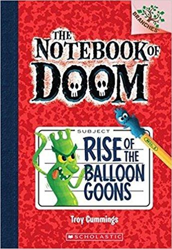 The Notebook of Doom - 01: Rise of The Ballon Goons [Paperback] [Mar 23, 2015] Troy Cummings [Paperback] [Jan 01, 2017] Troy Cummings