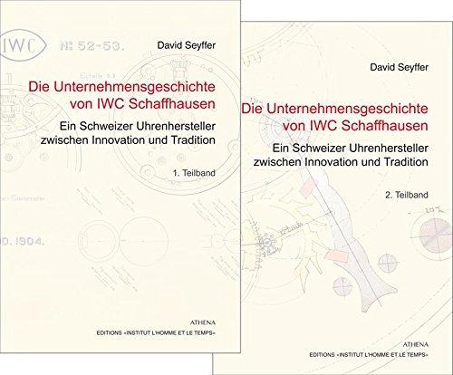 Die Unternehmensgeschichte von IWC Schaffhausen - Ein Schweizer Uhrenhersteller zwischen Innovation und Tradition
