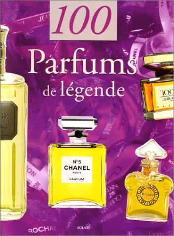 100 Parfums de légende