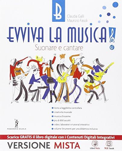 Evviva la musica. Per la Scuola media. Con e-book. Con espansione online: 2
