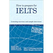 How to Prepare for Ielts (cassette audio) : Listening Exercices And Sample Interviews