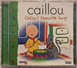 Caillous Favorite Songs by Caillou
