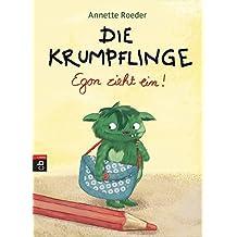 Die Krumpflinge - Egon zieht ein! (Die Krumpflinge-Reihe, Band 1)
