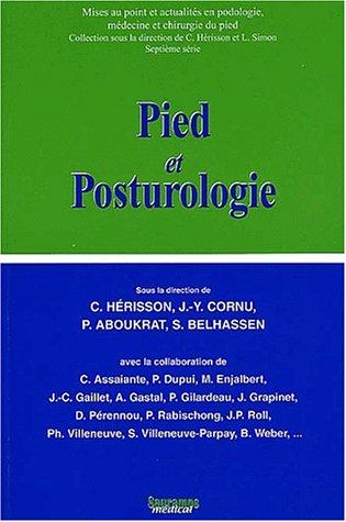Pied et posturologie. : Actualités et perspectives