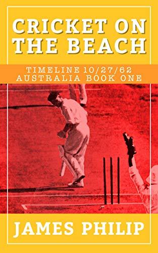 Cricket On The Beach (Timeline 10/27/62 - Australia Book 1) (English Edition)