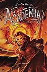 La Academia. Tercer libro par Drake