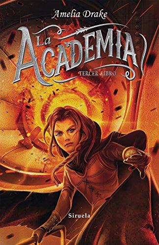 La Academia. Tercer Libro (Las Tres Edades) de [Drake, Amelia]