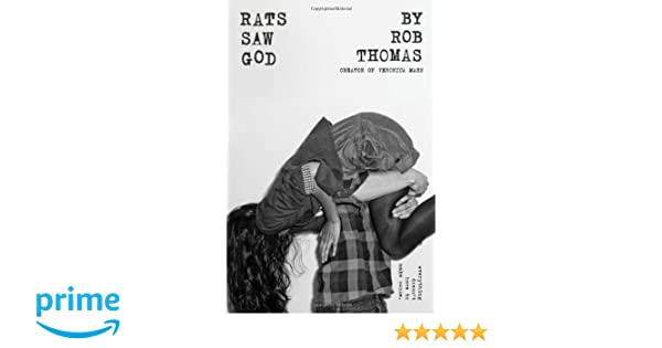 Amazon fr - Rats Saw God - Rob Thomas - Livres